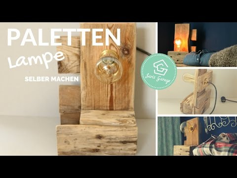 Lampe selber bauen aus Paletten | DIY Lampe | Stehlampe | Upcycling | Palettenmöbel | How to