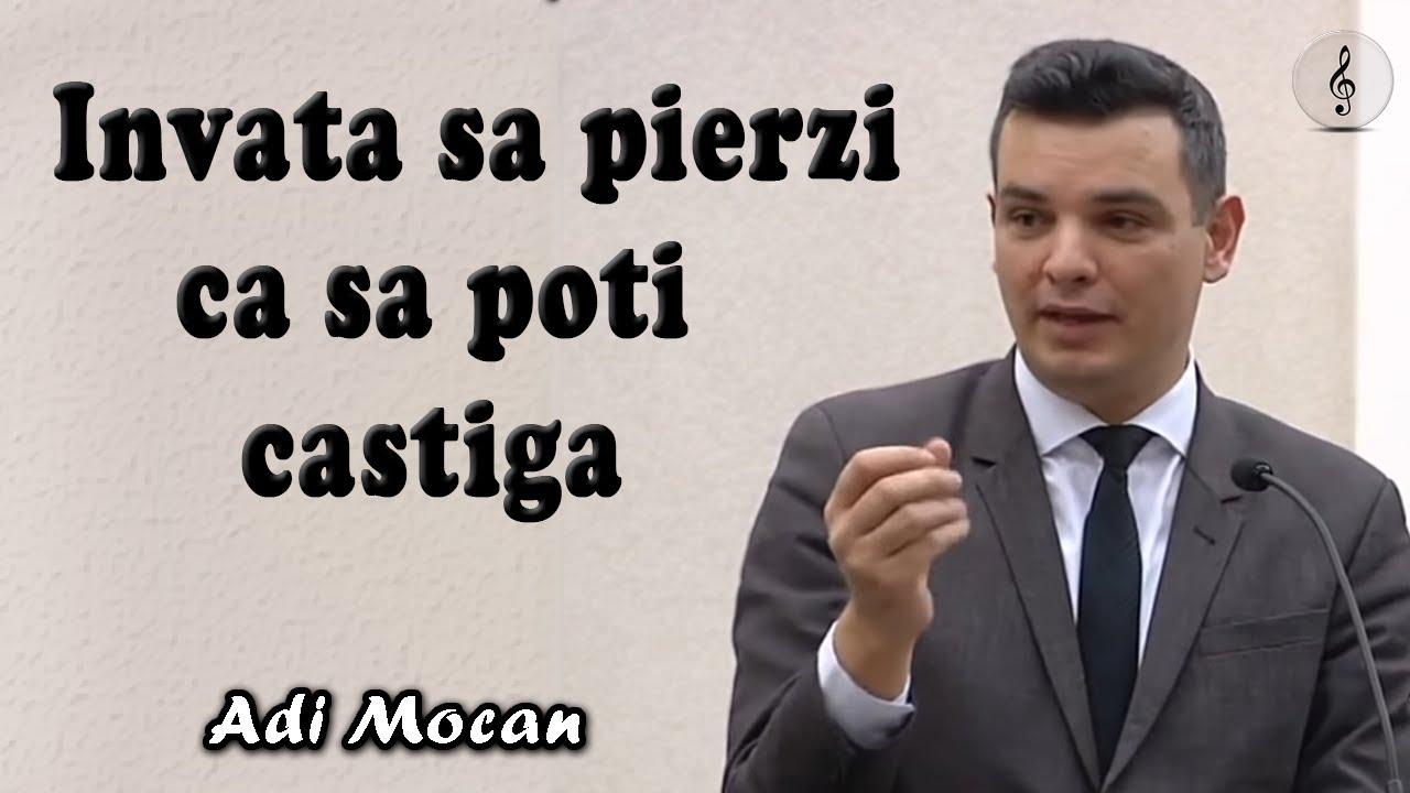 Adi Mocan - Invata sa pierzi ca sa poti castiga | PREDICI 2020