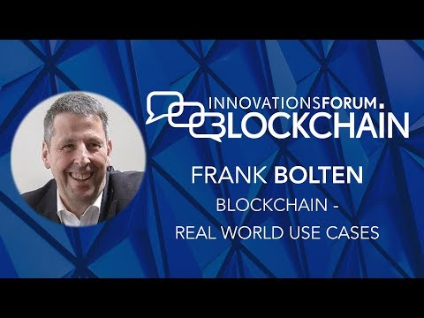 Frank Bolten - Blockchain Real World Use Cases @ Blockchain Day