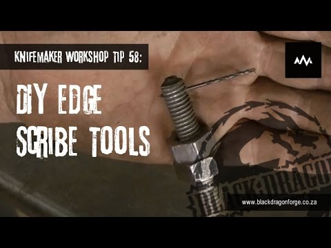 Knifemaker Workshop Tip #58 - DIY Edge Scribe Tools