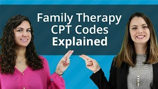 Family Therapy CPT Codes Explained
