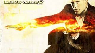 Transporter 2 - Main Theme