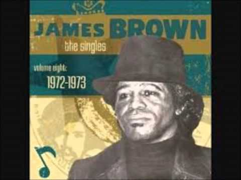 James Brown & the JB's. Hot pants road. (vocal)