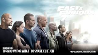 Furious 7 - Soundtrack #3 ( DJ Snake x Lil