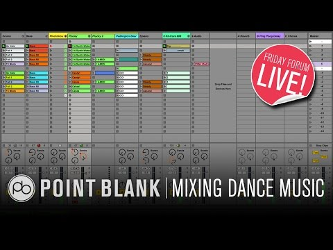 Mixing Dance Music in Ableton Live (FFL!)
