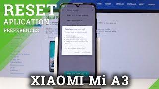 XIAOMI Mi A3 How to Reset App Preferences