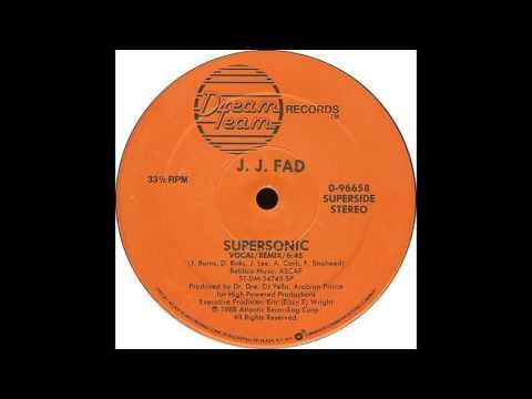 Supersonic (Remix) - J.J. Fad
