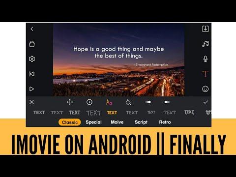 Imovie status android - Myhiton