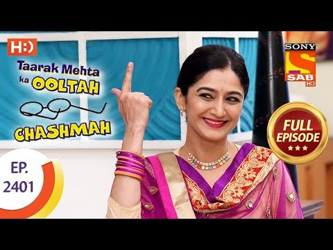 Taarak Mehta Ka Ooltah Chashmah – Ep 2401 – Full Episode – 12th February, 2018