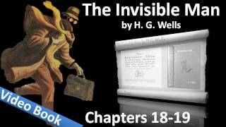 Chapter 18-19 - The Invisible Man by H. G. Wells(, 2011-07-26T17:17:53.000Z)
