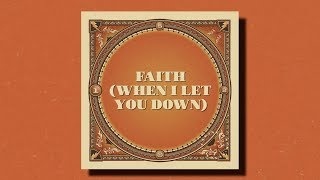 Taking Back Sunday Faith When I Let You Down