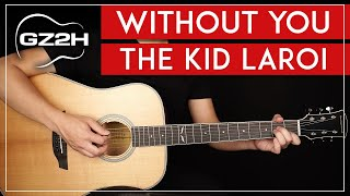 Without You Guitar Tutorial The Kid LAROI Lesson |Easy Chords + Cover|