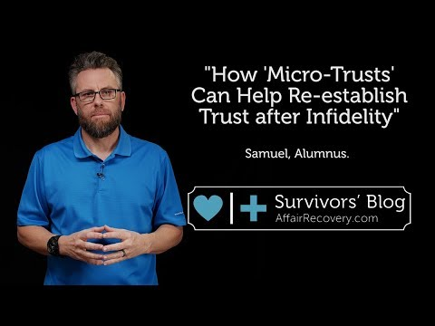 How 'Micro-Trusts' Can Help Re-establish Trust after Infidelity