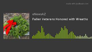 Fallen Veterans Honored with Wreaths