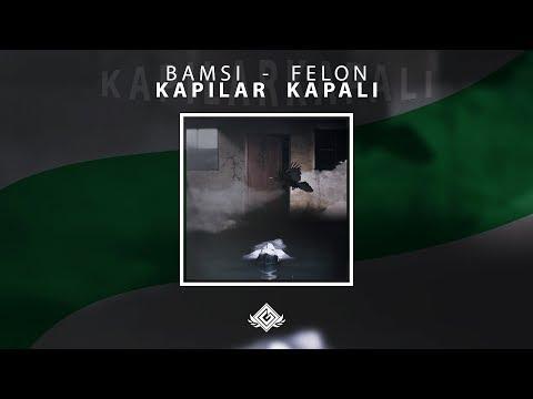 Bamsi feat Felon - Kapılar Kapalı