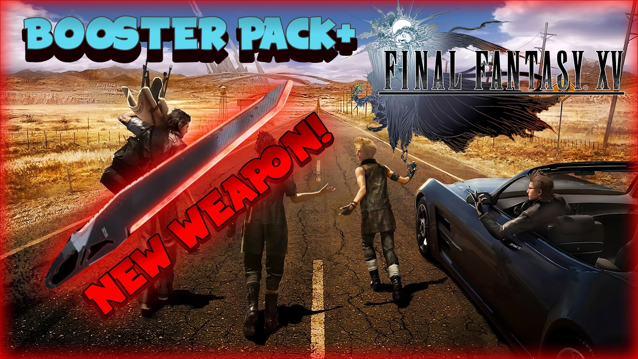 Final Fantasy Xv Patch 1 05 Booster Pack