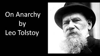 On Anarchy - by Leo Tolstoy