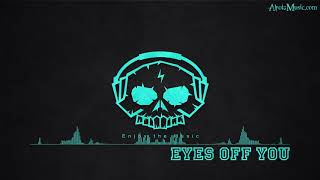 Eyes Off You by PRETTYMUCH - [2010s Pop Music]
