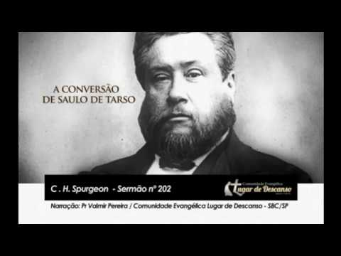 A Conversão de Saulo de Tarso   Sermão nº 202 C H Spurgeon