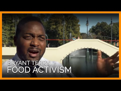 Food Activism With Bryant Terry