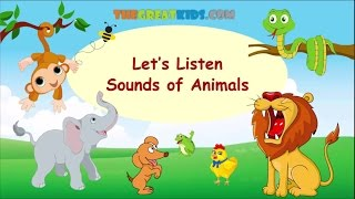 Animal Names for Kids  Animal Sounds for Kids, Children and Toddlers  The Great kids