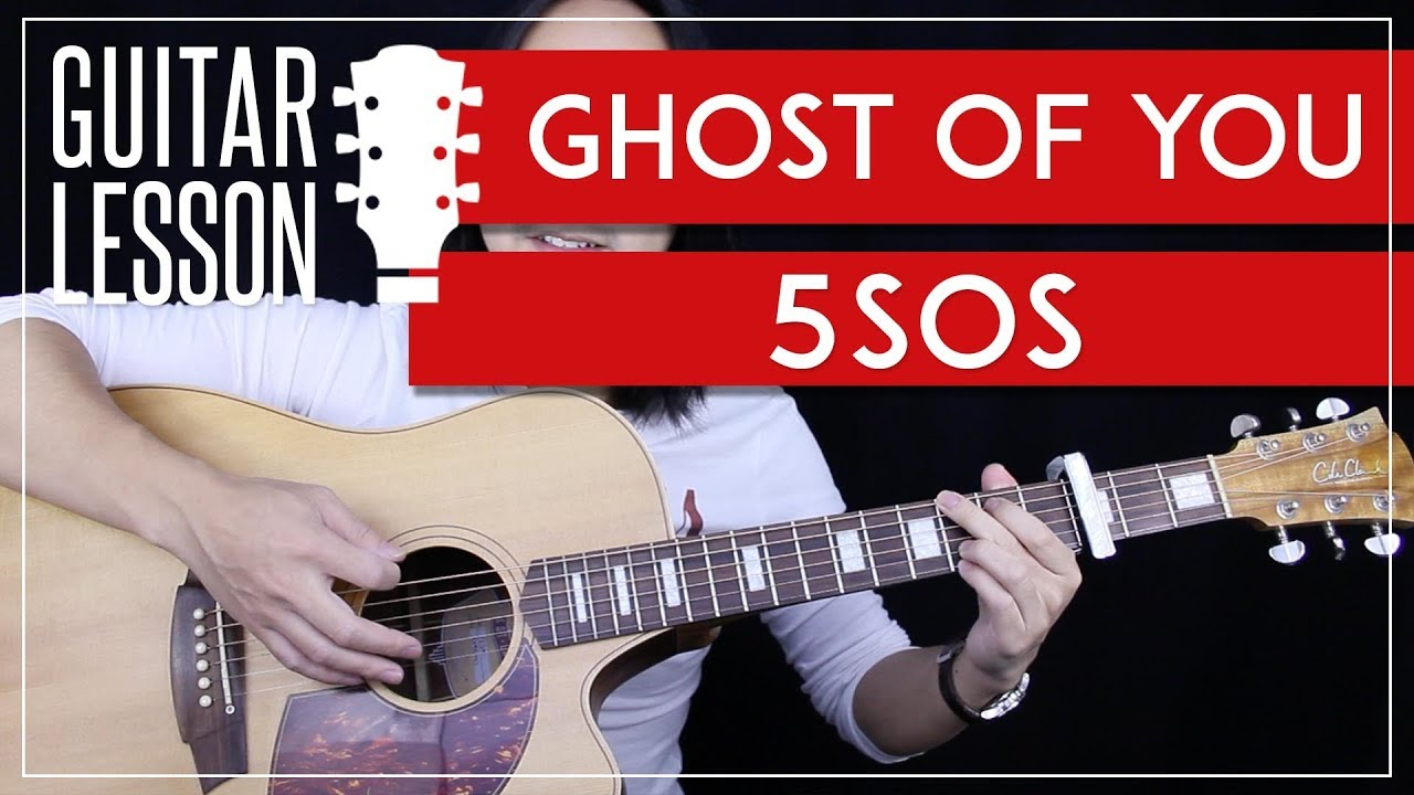 Ghost Of You Guitar Tutorial 5sos Guitar Lesson Studio Version