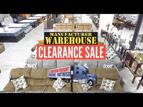 Manufacturer Warehouse Clearance - American Freight Furniture And Mattress