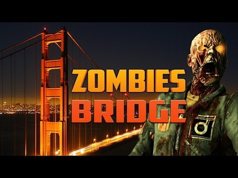 ZOMBIES BRIDGE [Part 2] ★ Call of Duty Zombies