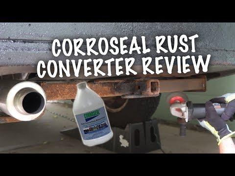 CORROSEAL RUST CONVERTER REVIEW / DIY!