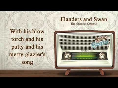 The gasman cometh sung by Fanders and Swann
