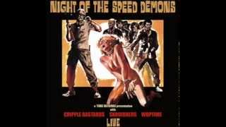 Cripple Bastards - Night of the Speed Demons (Full Album)
