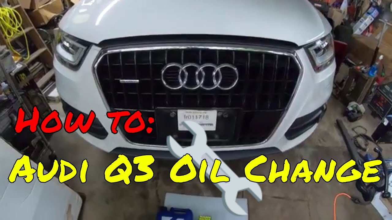 Audi Q3 Oil Change And Computer Reset Youtube