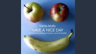 Have a Nice Day (Dj Norbit Remix)