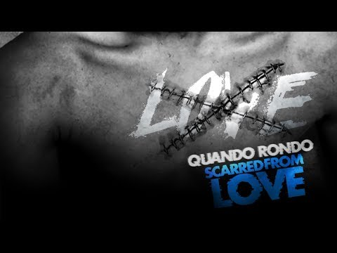 Quando Rondo - Scarred from Love (Official Audio)