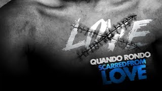 quando-rondo-scarred-from-love-official-audio