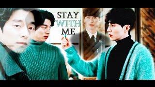 GOBLIN: Kim Shin/Wang Yeo _ Stay With Me