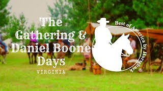 The Gathering and Daniel Boone Days 2018, VA
