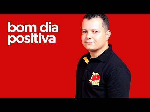 ||| BOM DIA POSITIVA ||| Márcio Rodrigues & Carol Porto - Academia Positiva