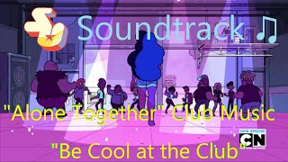 Steven Universe Soundtrack ♫ - Be Cool at the Club [4 tracks]