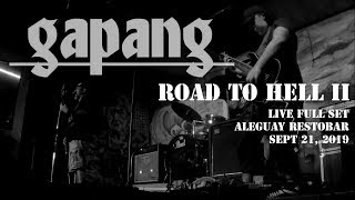 Gapang Live Full Set | ROAD TO HELL II
