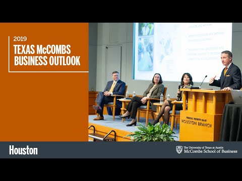 2019 UT McCombs Business Outlook In Houston: Partly Cloudy