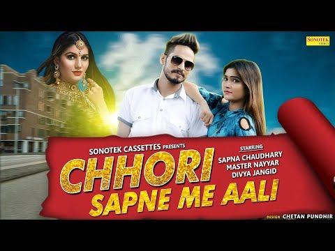 Chhori Sapne Me Aali | Sapna Chaudhary | Master Nayyar | Daksh | New Haryanvi Songs Haryanavi 2018