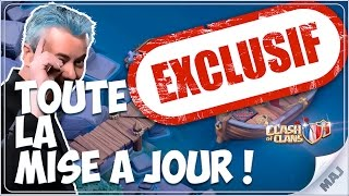 TOUTE LA MAJ MAXÉE ! TOUTES LES TROUPES & LES BATIMENTS sur Clash of Clans FR