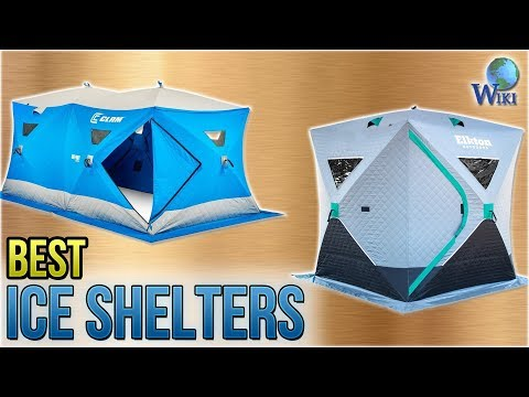 9 Best Ice Shelters 2018