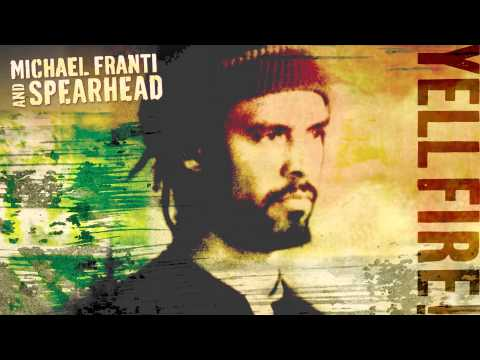 Michael Franti and Spearhead -