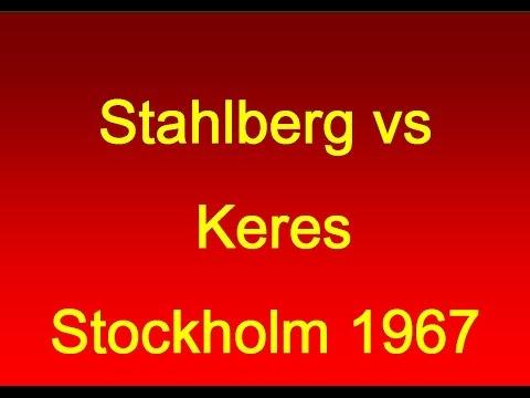 Stahlberg vs Keres - Stockholm 1967