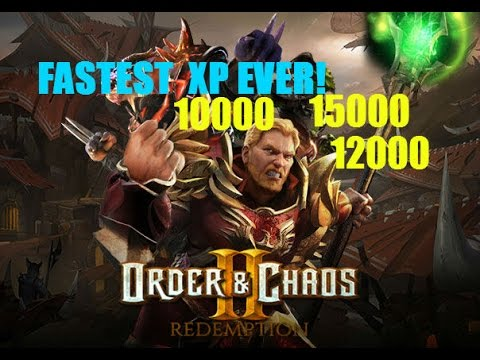 Order & Chaos II -Fastest XP EVER! [Recommended For Lvl 30+]