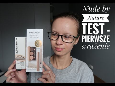 Test nowości, pierwsze wrażenie - makijaż marką Nude by Nature