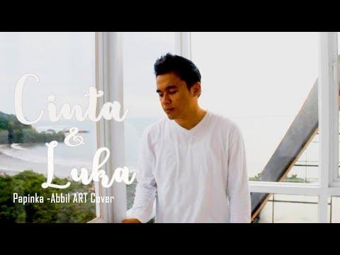 Papinka - Cinta Dan Luka (Abbil ART) Cover