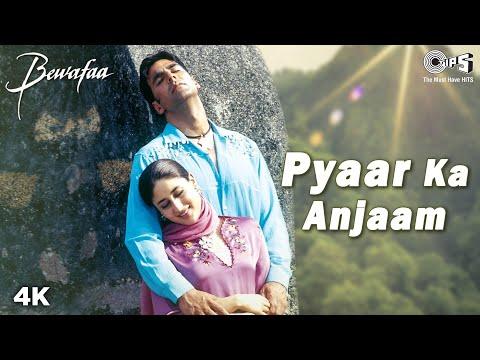 Pyaar Ka Anjaam - Video Song | Bewafaa | Akshay, Kareena & Sushmita | Kumar Sanu, Alka Y & Sapna M
